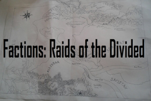 Factions: Raids of the Divided