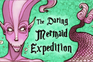 The Daring Mermaid Expedition