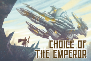 Choice of the Emperor