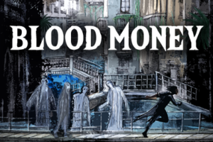 Image result for blood money hosted games